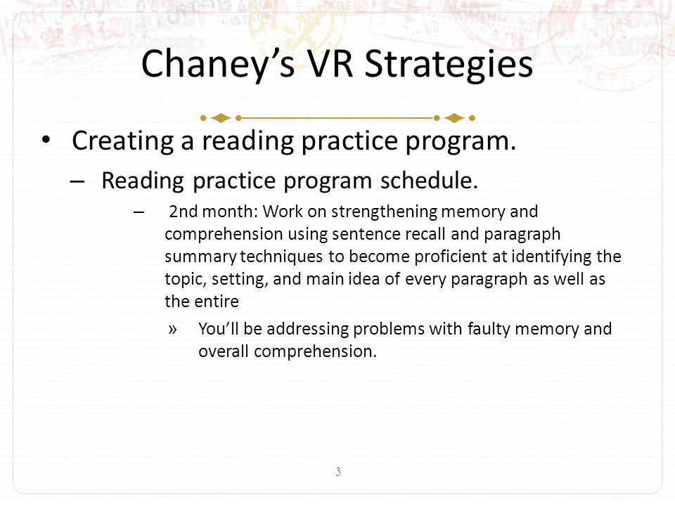 3 Chaney's VR Strategies Creating a reading practice program.