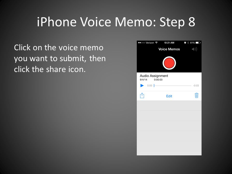 iPhone Voice Memo: Step 8 Click on the voice memo you want to submit, then click the share icon.