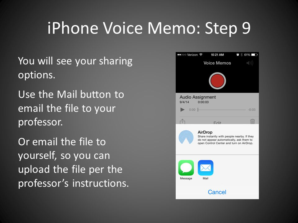 iPhone Voice Memo: Step 9 You will see your sharing options.