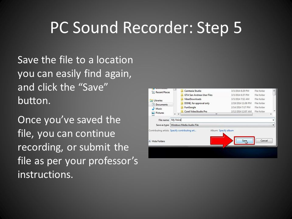 PC Sound Recorder: Step 5 Save the file to a location you can easily find again, and click the Save button.
