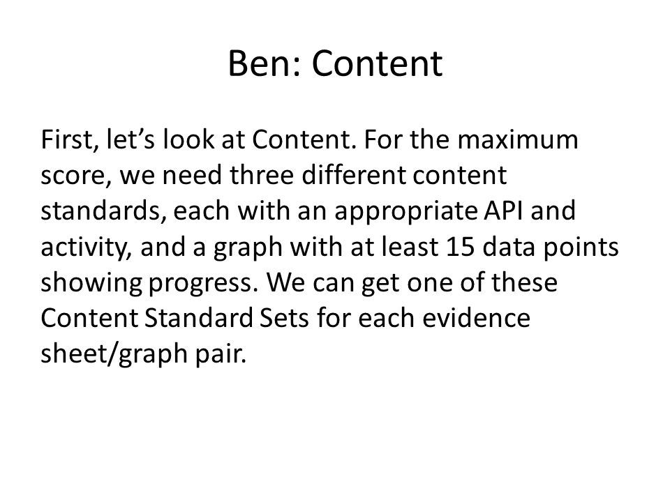 Ben: Content First, let's look at Content.