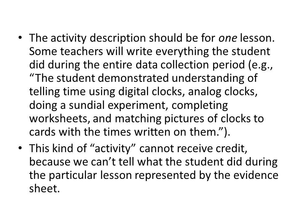 The activity description should be for one lesson.