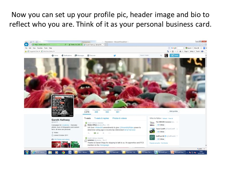 Now you can set up your profile pic, header image and bio to reflect who you are.