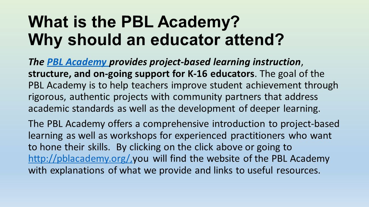What is the PBL Academy.Why should an educator attend.