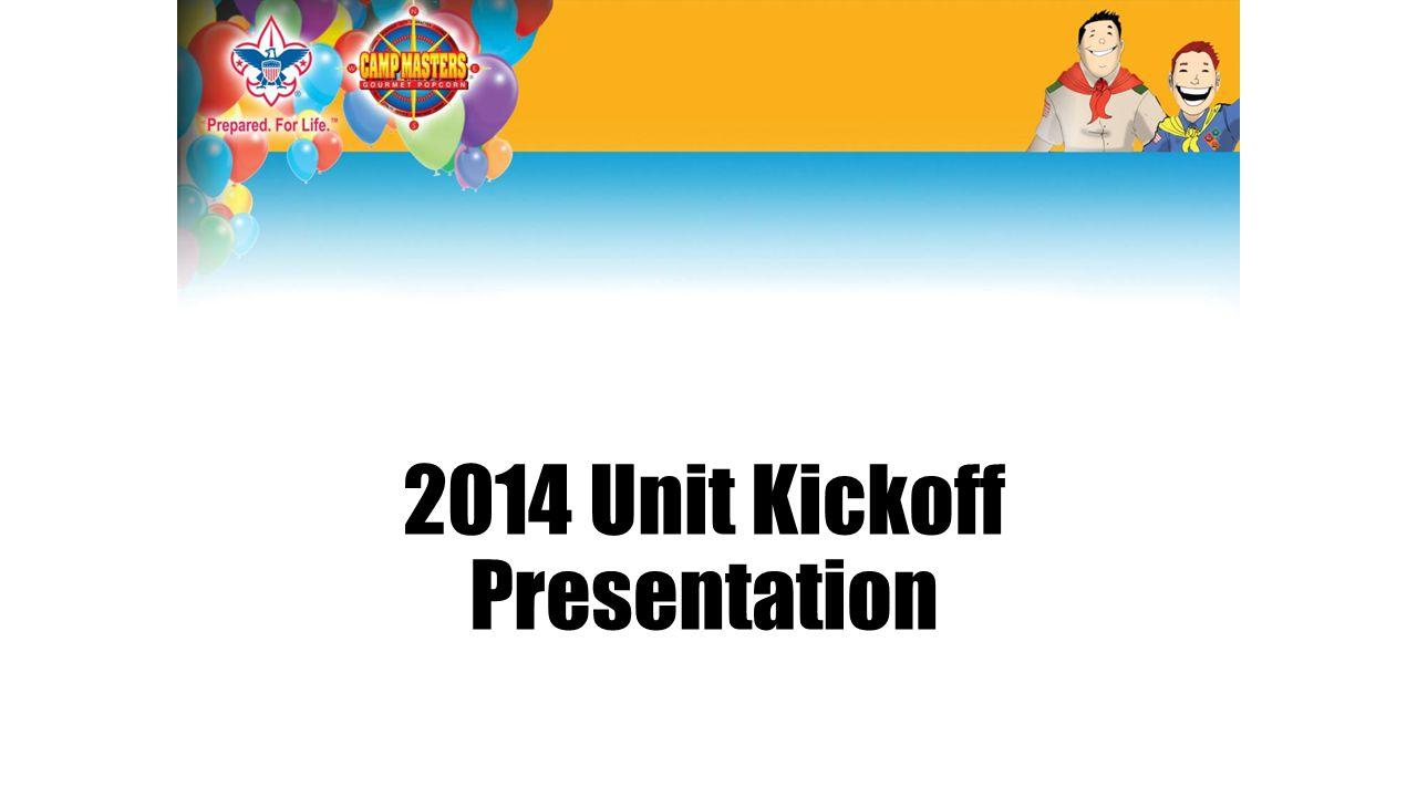 2014 Unit Kickoff Presentation