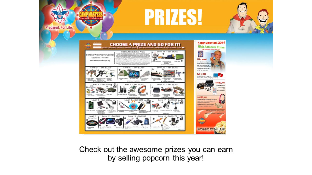 Check out the awesome prizes you can earn by selling popcorn this year! PRIZES!