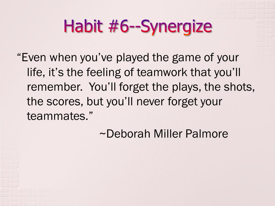 Even when you've played the game of your life, it's the feeling of teamwork that you'll remember.