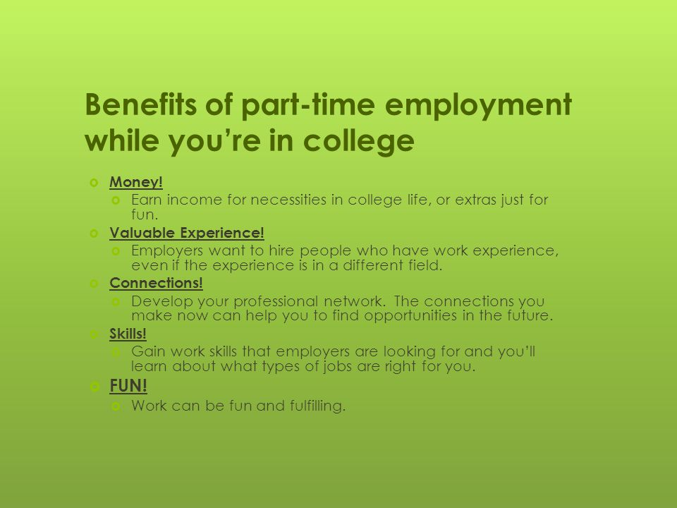 Benefits of part-time employment while you're in college  Money.
