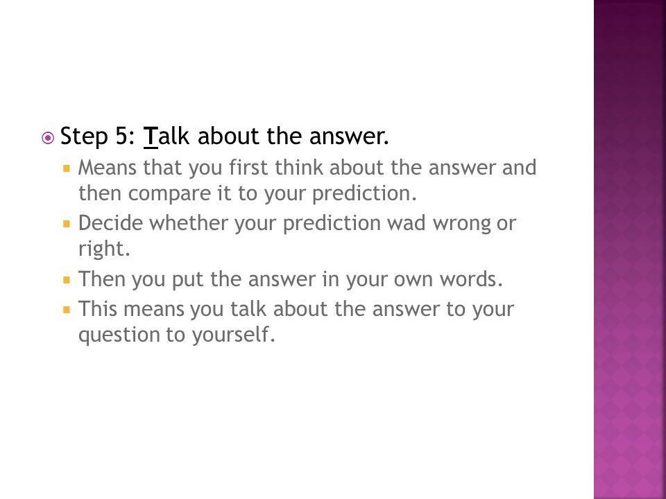  Step 5: Talk about the answer.