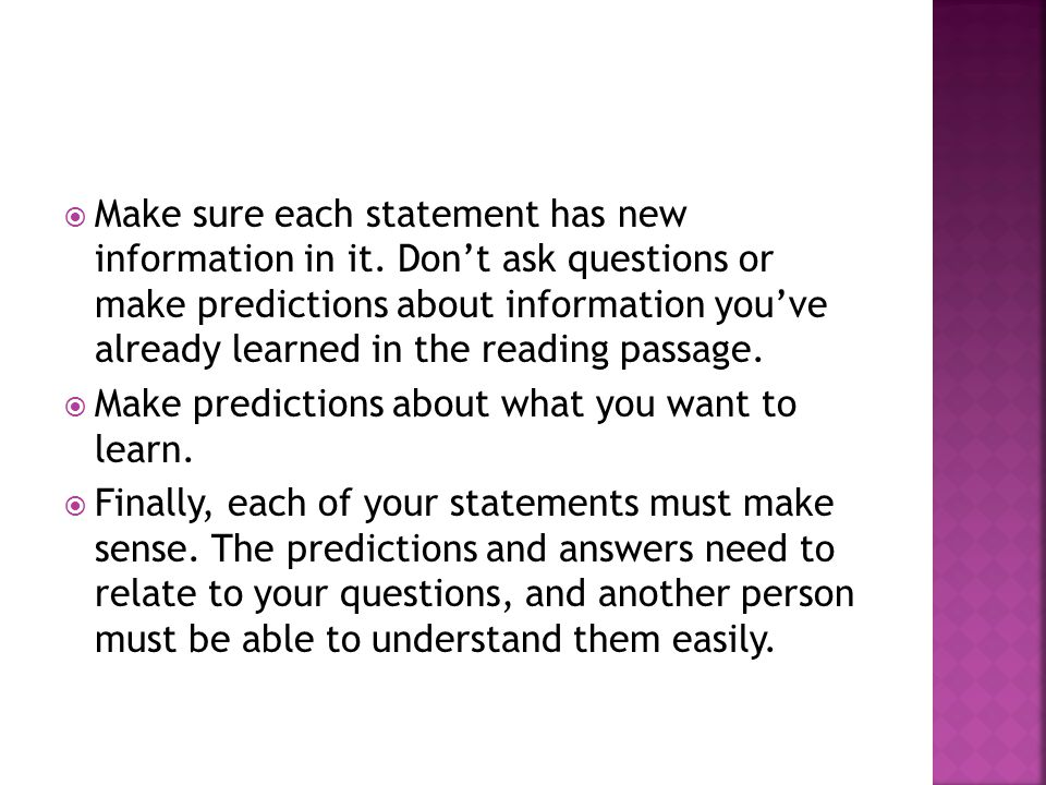  Make sure each statement has new information in it.