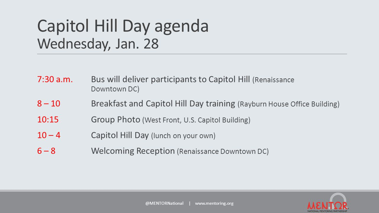 Capitol Hill Day agenda Wednesday, Jan. 28 7:30 a.m.