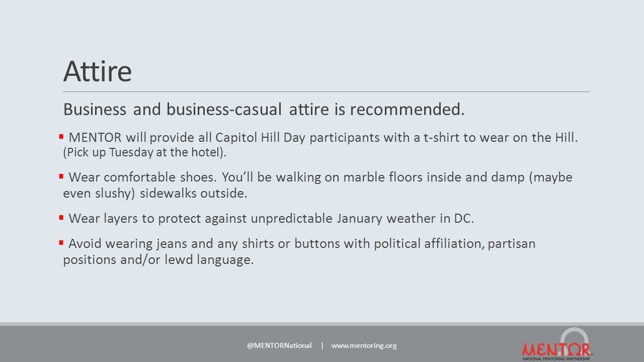 Attire Business and business-casual attire is recommended.