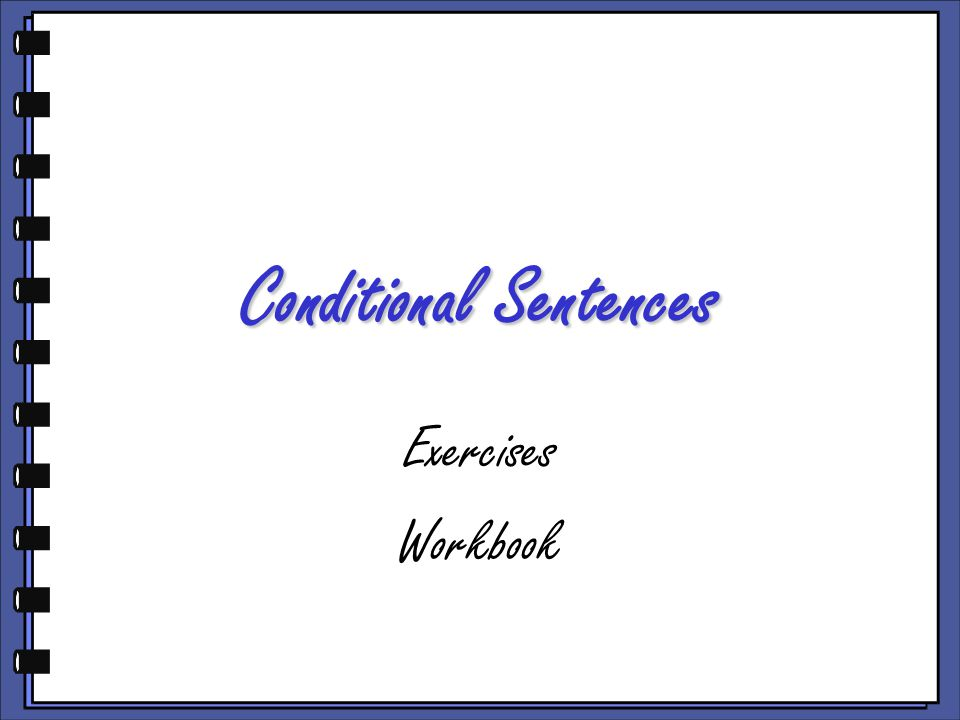 Conditional Sentences Exercises Workbook