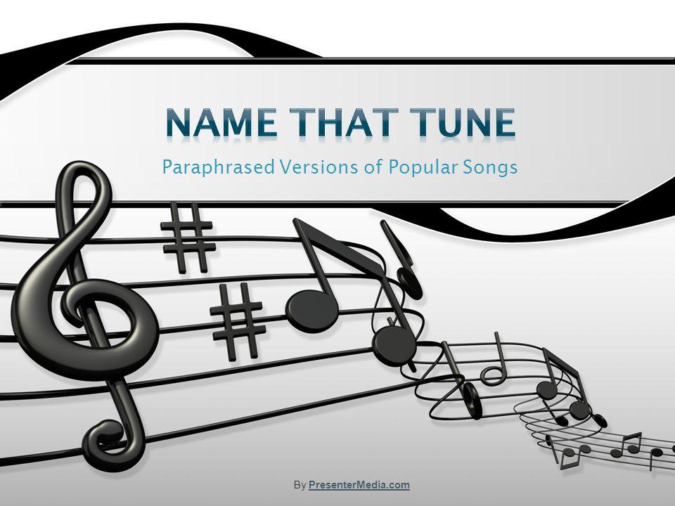 Paraphrased Versions of Popular Songs By PresenterMedia.comPresenterMedia.com