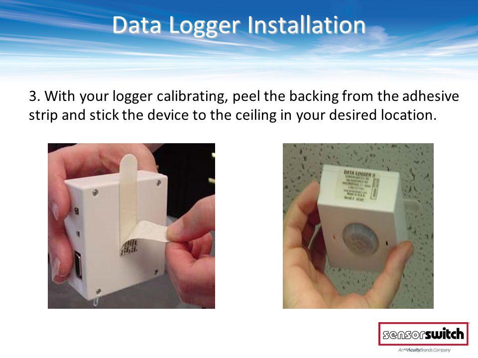 Data Logger Installation 3.
