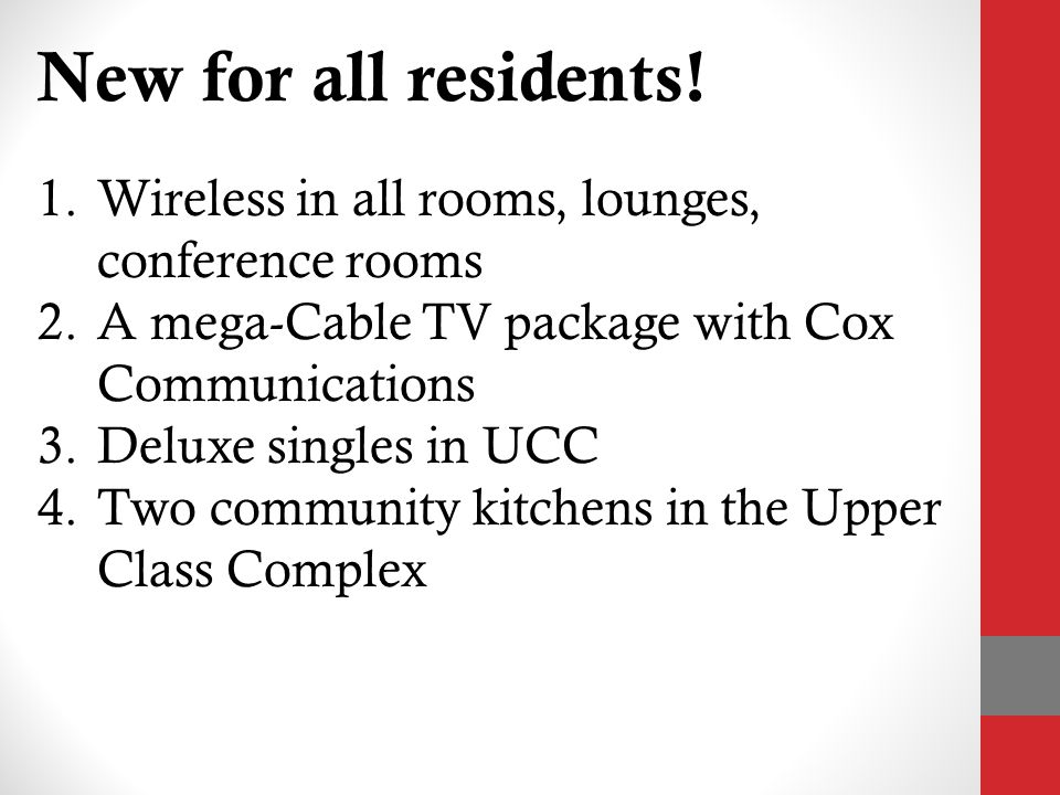 New for all residents.