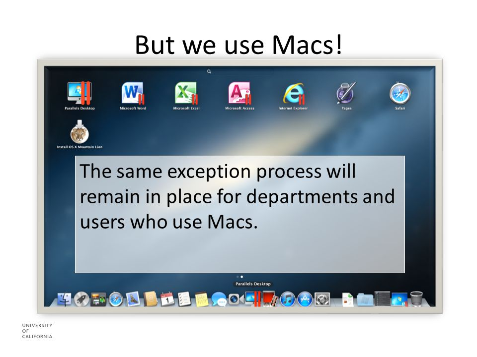 But we use Macs.