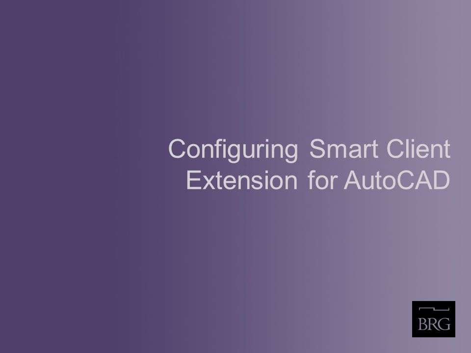 Configuring Smart Client Extension for AutoCAD