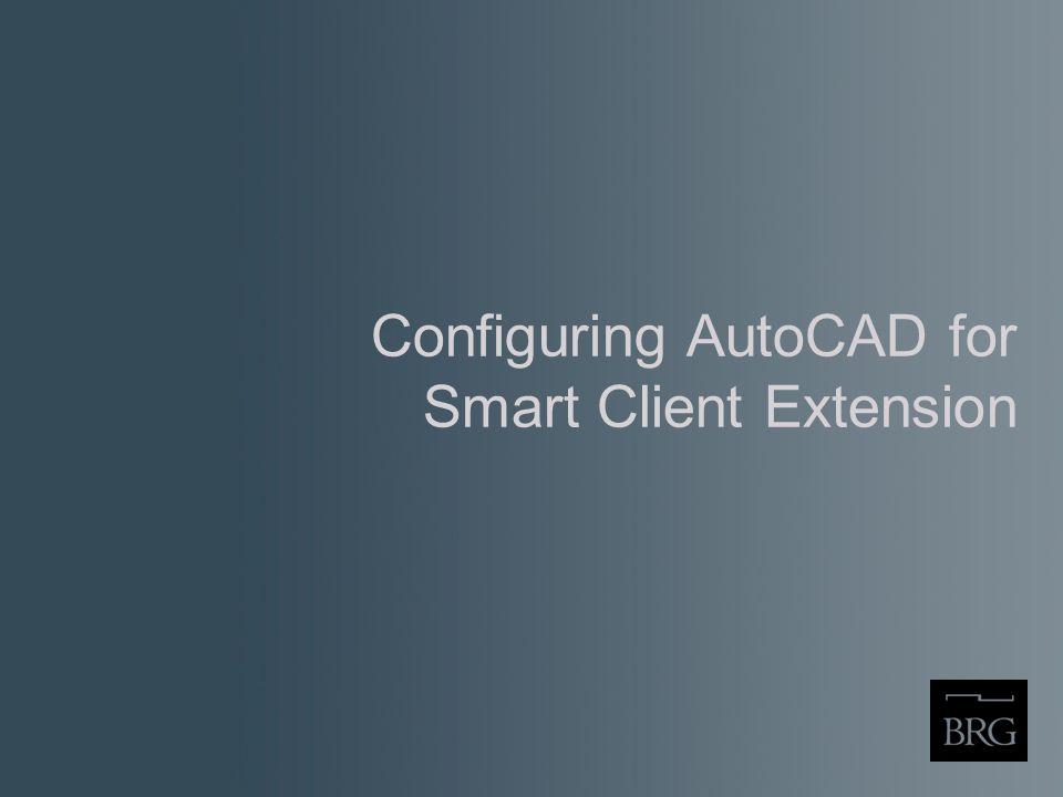 Configuring AutoCAD for Smart Client Extension