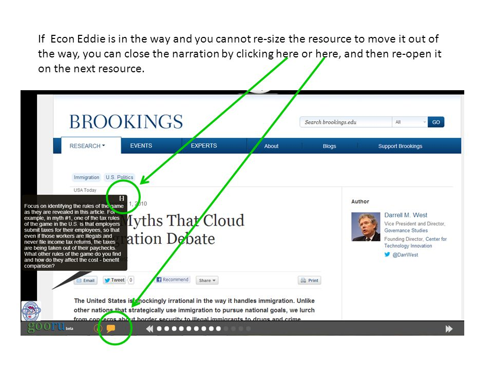 If Econ Eddie is in the way and you cannot re-size the resource to move it out of the way, you can close the narration by clicking here or here, and then re-open it on the next resource.