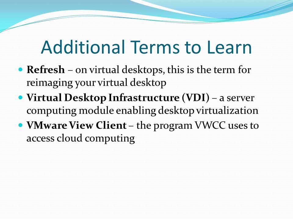 Accessing the Virtual Desktop 6.Next you'll see the virtual desktop connection screen: 7.
