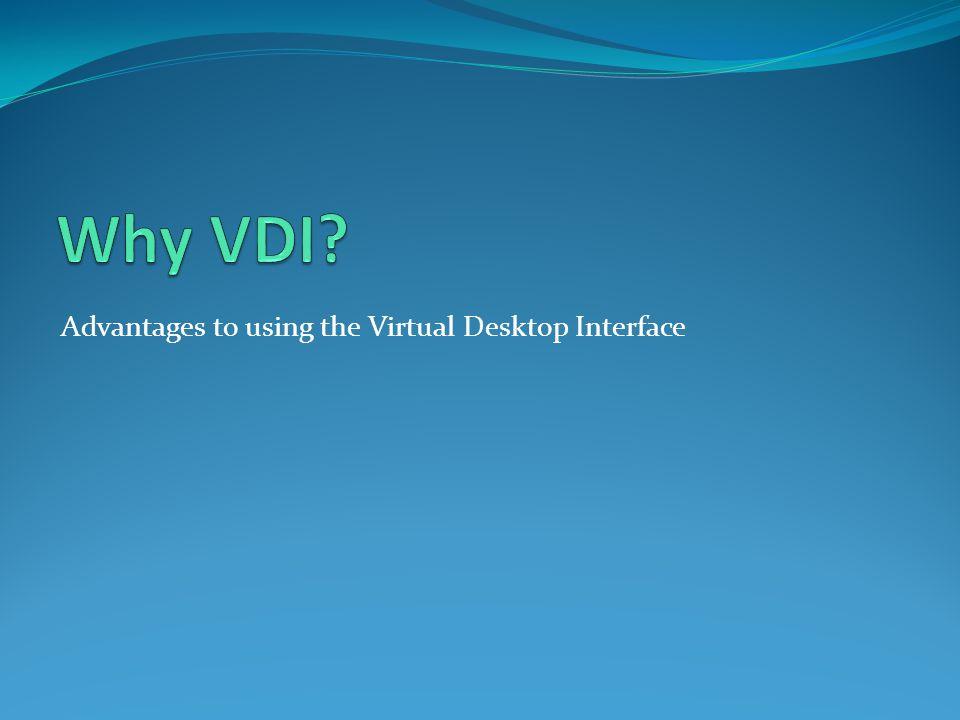 Accessing the Virtual Desktop 9.