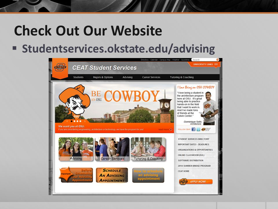 Check Out Our Website  Studentservices.okstate.edu/advising