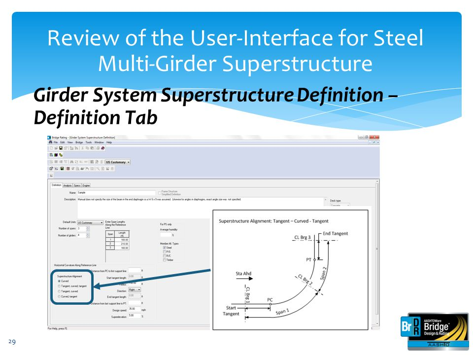 29 Girder System Superstructure Definition – Definition Tab Review of the User-Interface for Steel Multi-Girder Superstructure