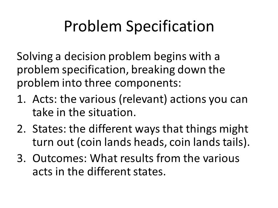 Homework 11 In HW 11, I asked you to 1.Describe a decision you yourself have had to make recently.