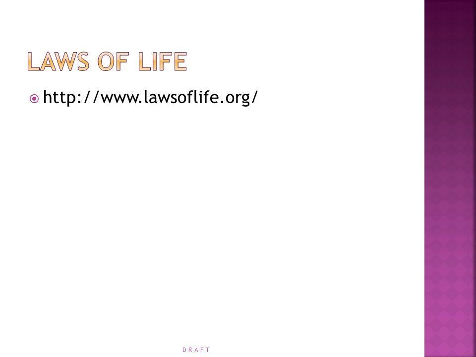  http://www.lawsoflife.org/ D R A F T