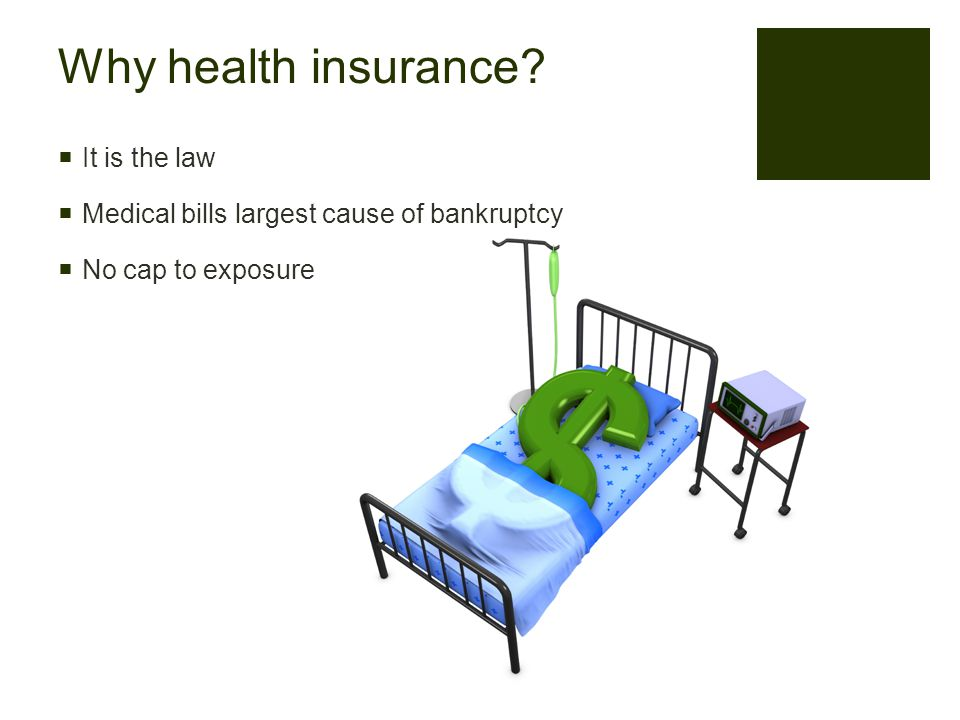 Why health insurance.