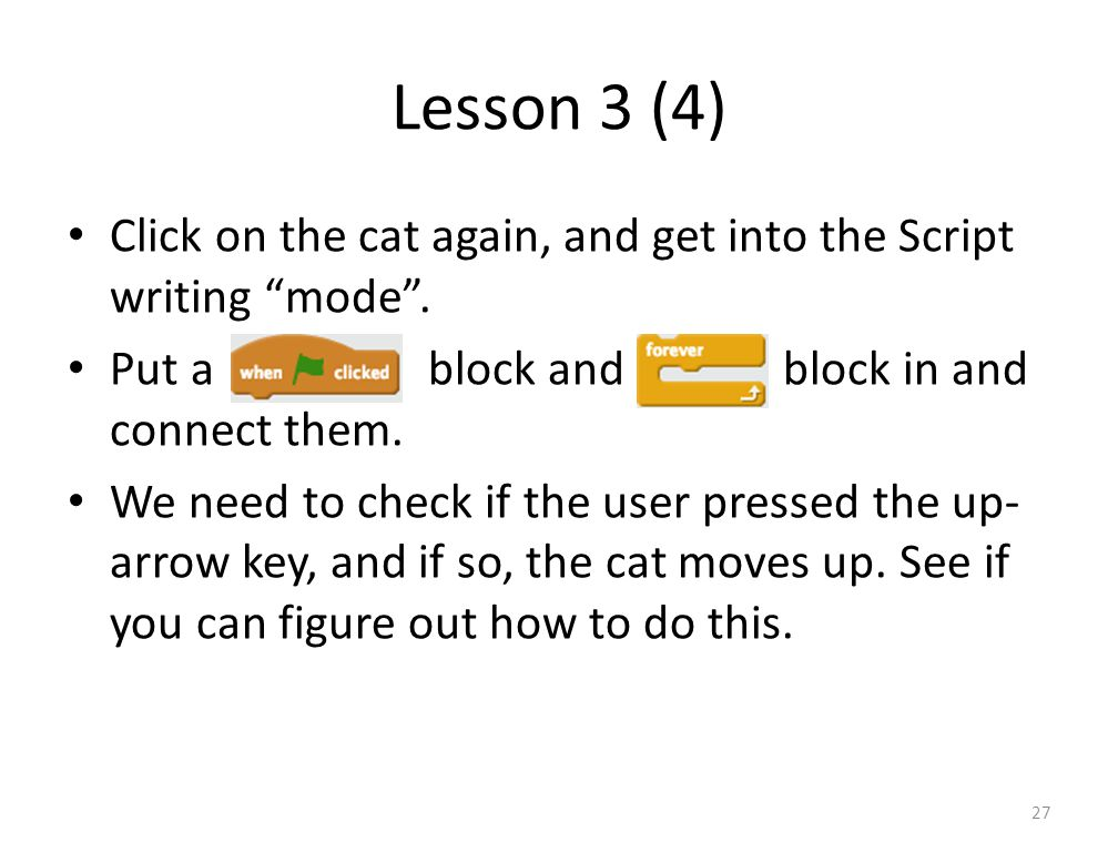 Lesson 3 (4) Click on the cat again, and get into the Script writing mode .