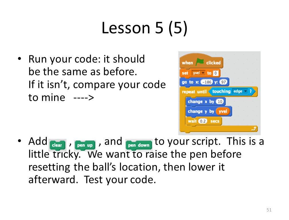 Lesson 5 (5) Run your code: it should be the same as before.