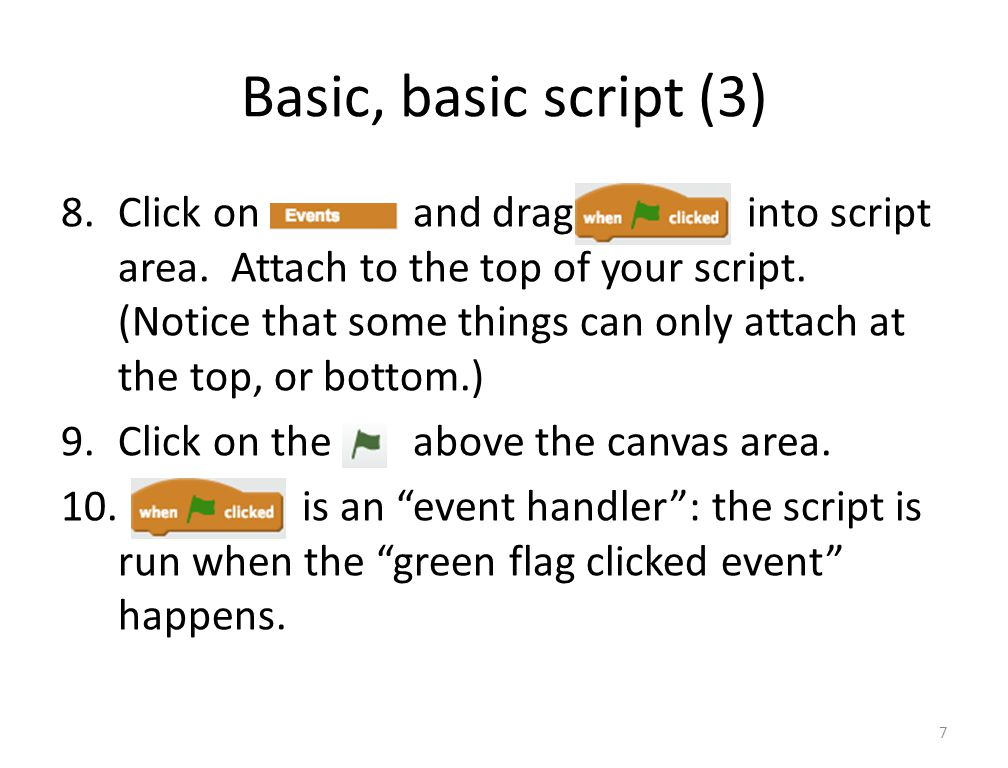 Basic, basic script (3) 8.Click on and drag into script area.