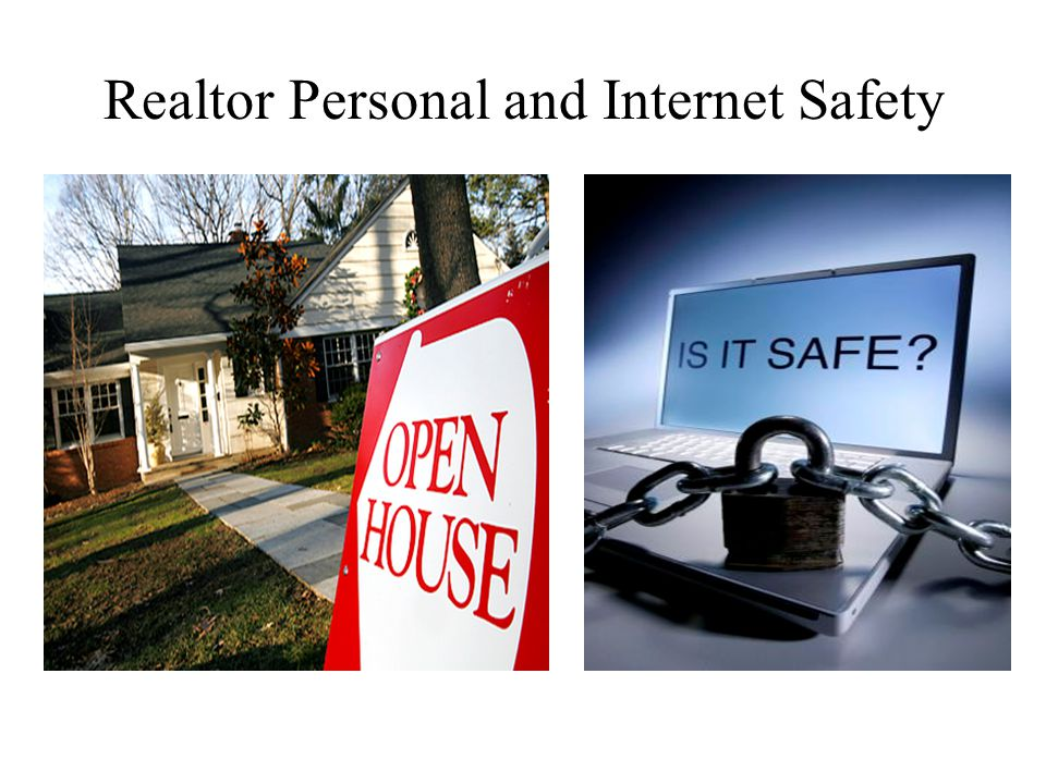Realtor Personal and Internet Safety