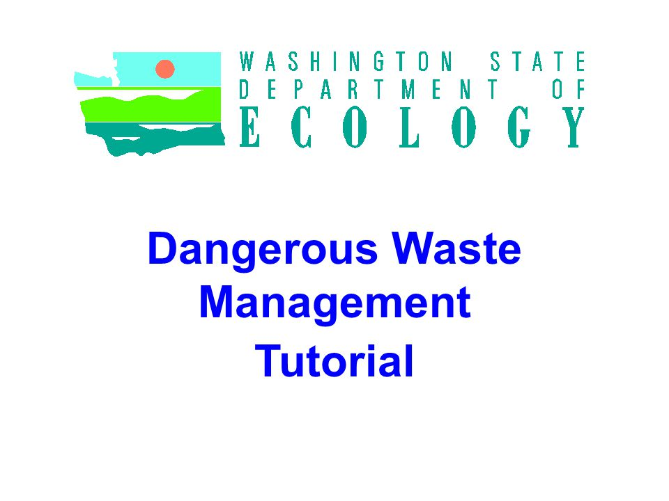 Dangerous Waste Management Tutorial