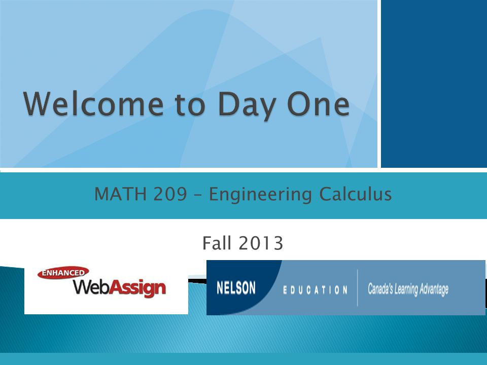 MATH 209 – Engineering Calculus Fall 2013