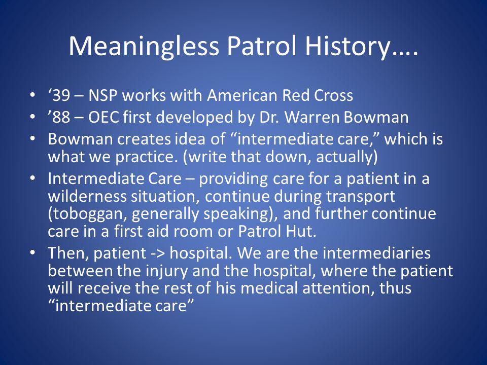 Meaningless Patrol History….