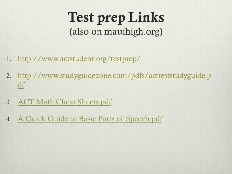 Test prep Links (also on mauihigh.org) 1.