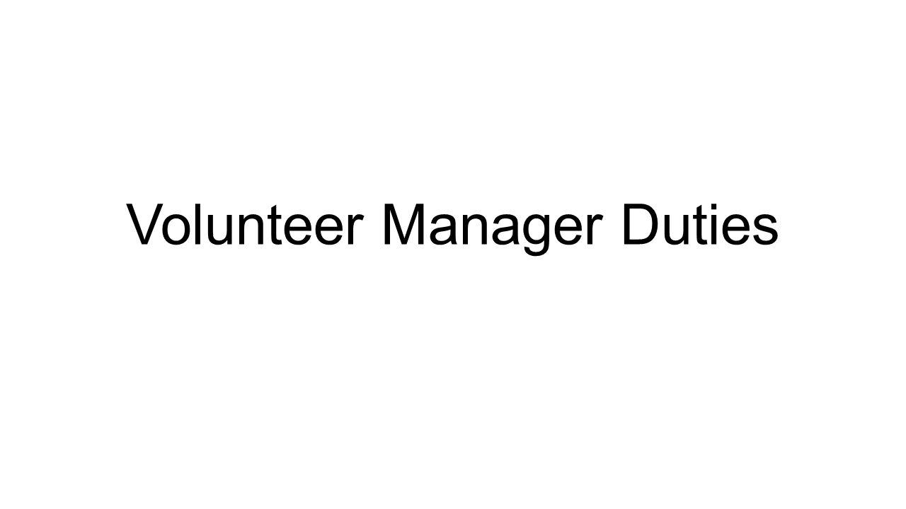 Volunteer Manager Duties