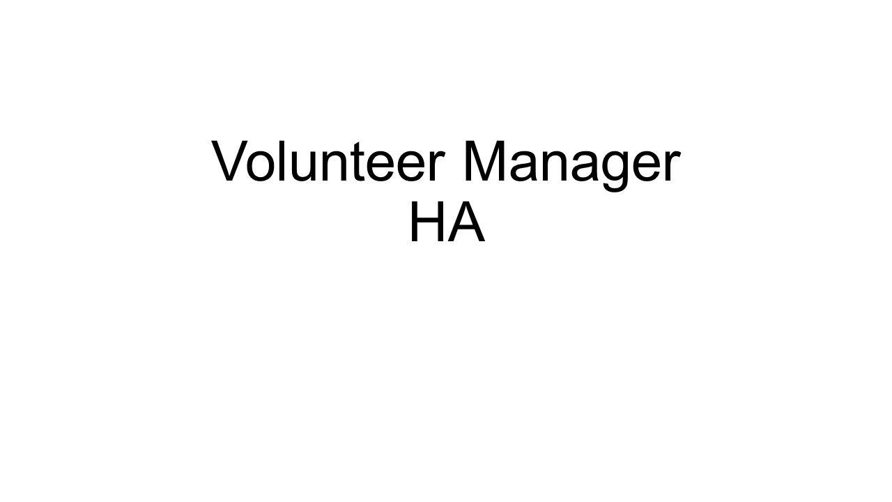 Volunteer Manager HA