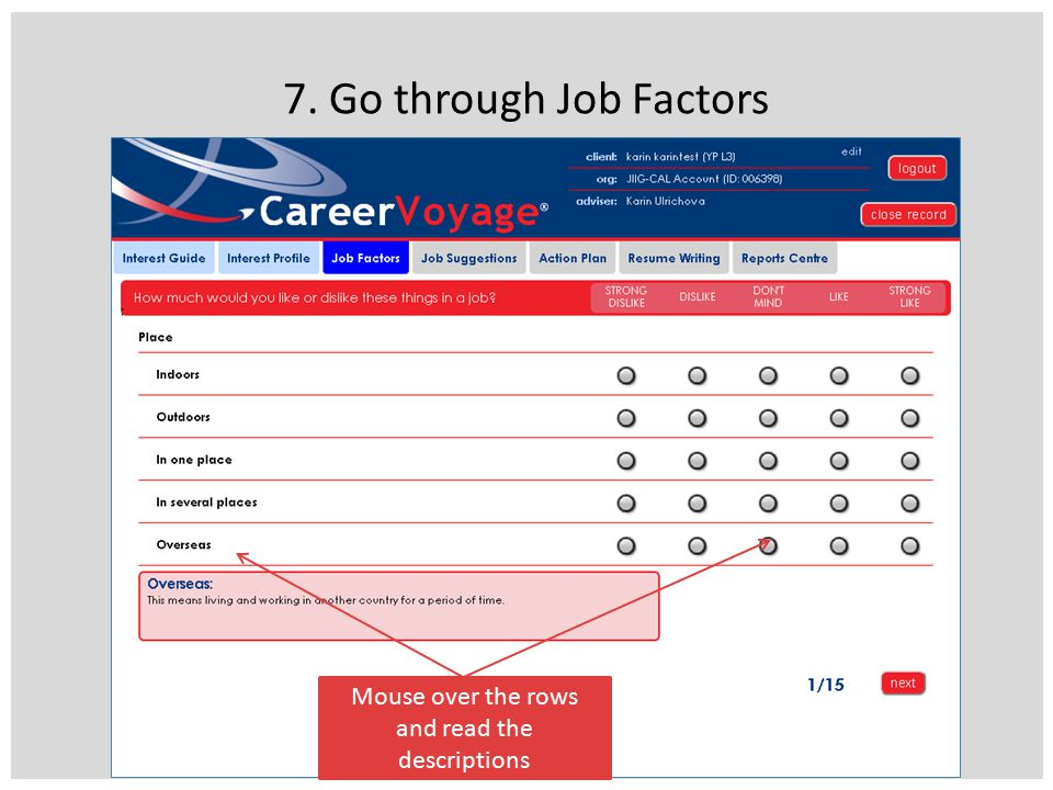 7. Go through Job Factors Mouse over the rows and read the descriptions