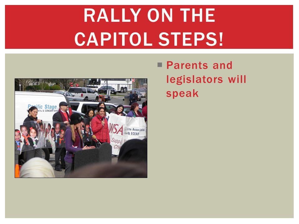  Parents and legislators will speak