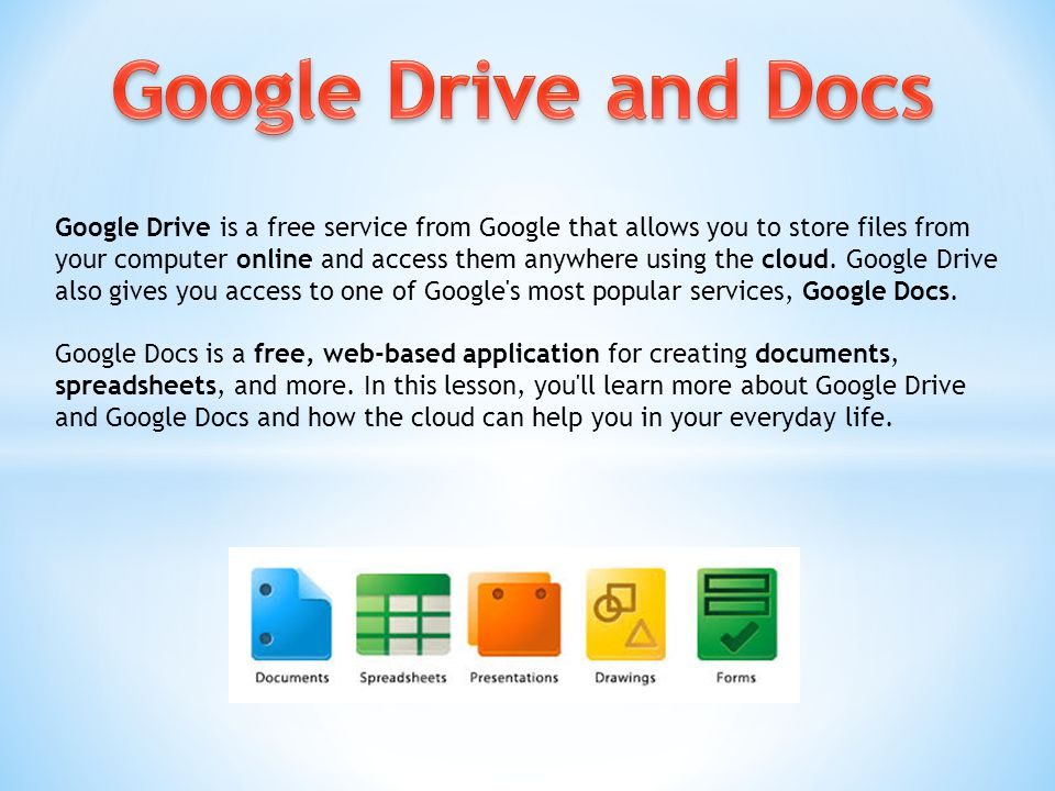 Google Drive is a free service from Google that allows you to store files from your computer online and access them anywhere using the cloud.