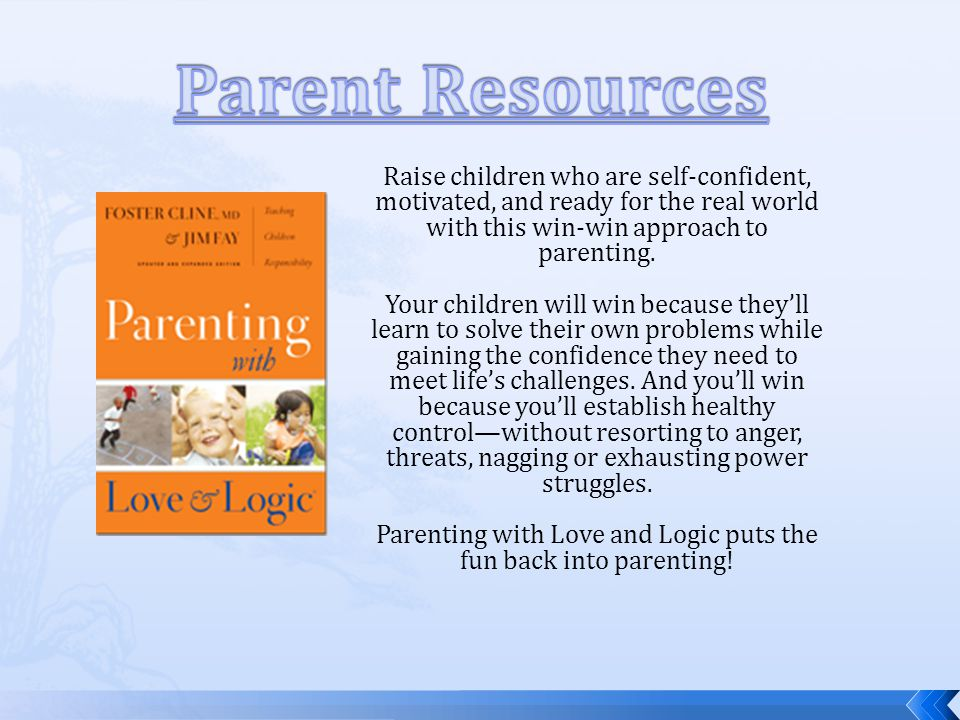 Raise children who are self-confident, motivated, and ready for the real world with this win-win approach to parenting.