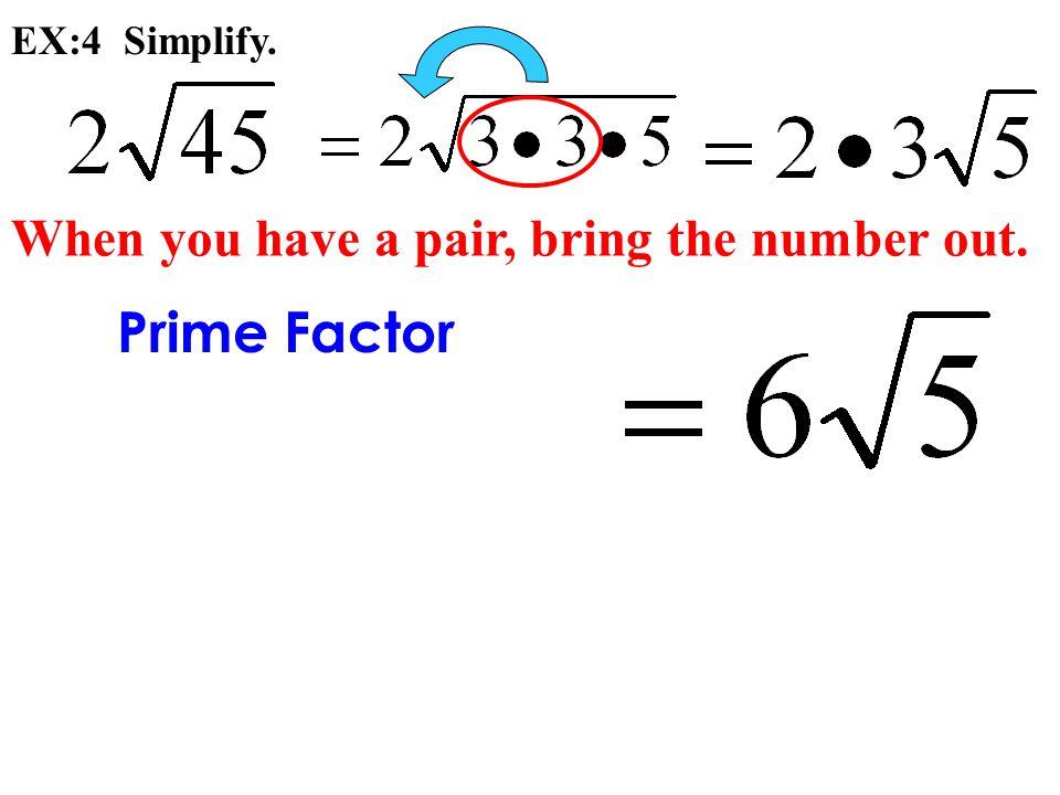 Prime Factor EX:4 Simplify.