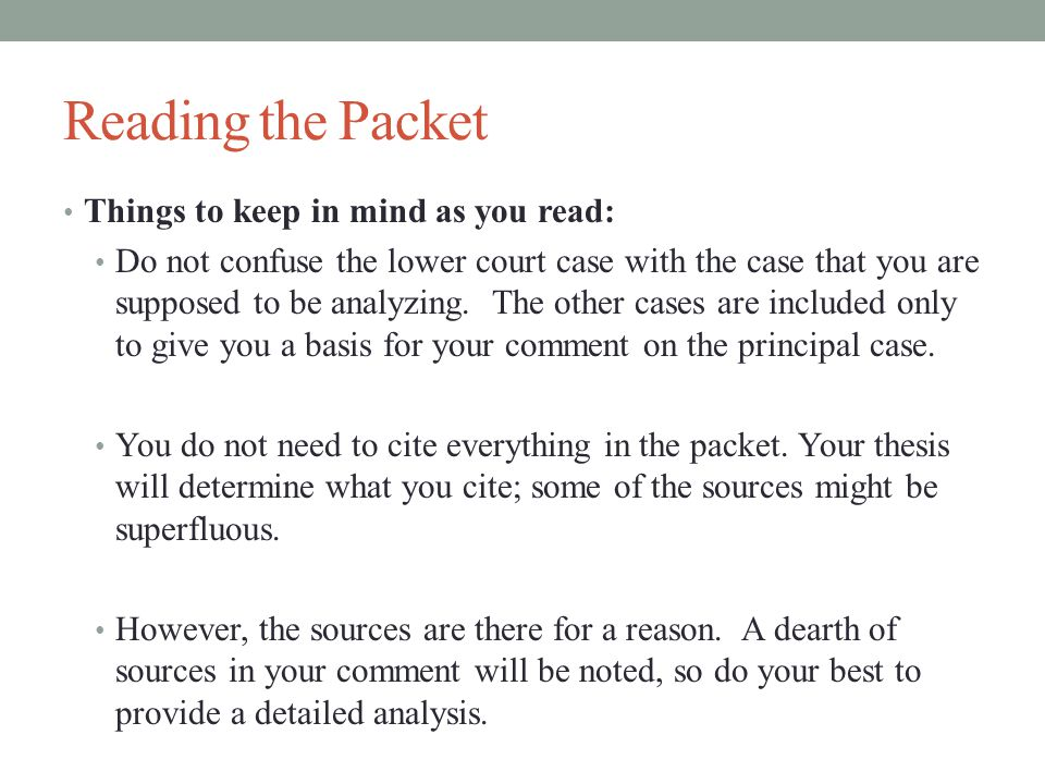 Reading the Packet Things to keep in mind as you read: Do not confuse the lower court case with the case that you are supposed to be analyzing.