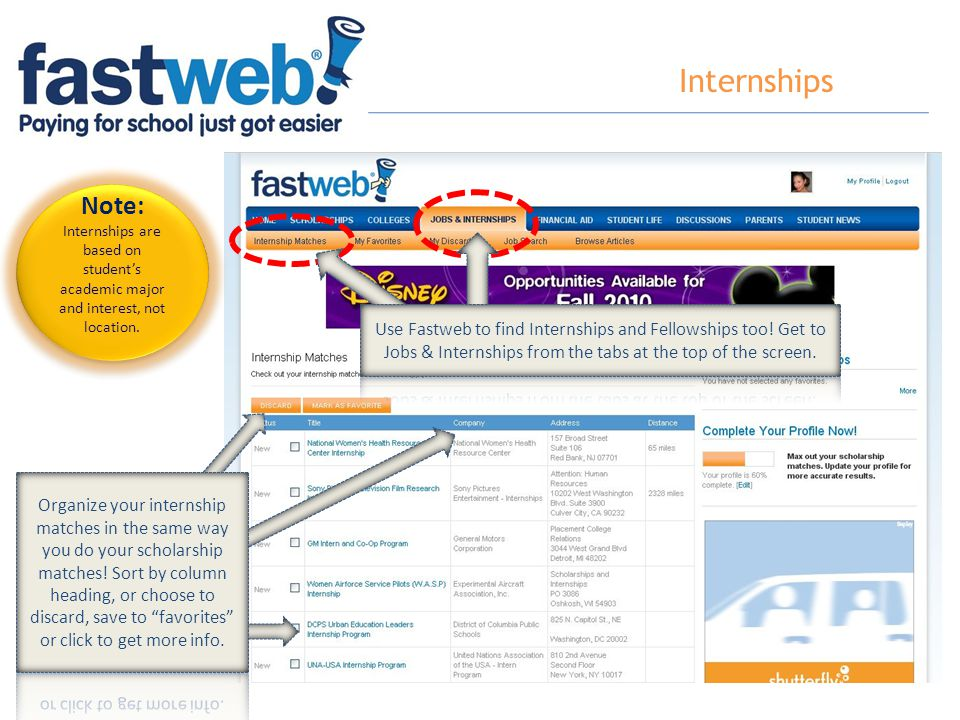 Internships Note: Internships are based on student's academic major and interest, not location. Note: Internships are based on student's academic majo