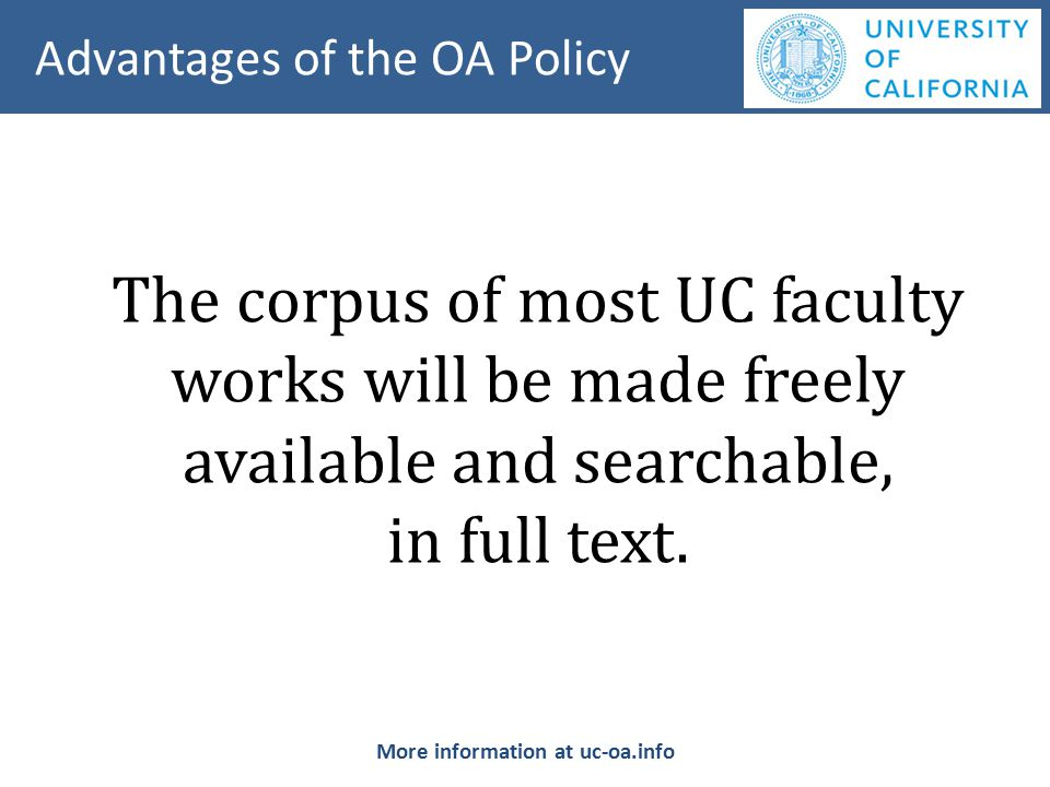 The corpus of most UC faculty works will be made freely available and searchable, in full text.
