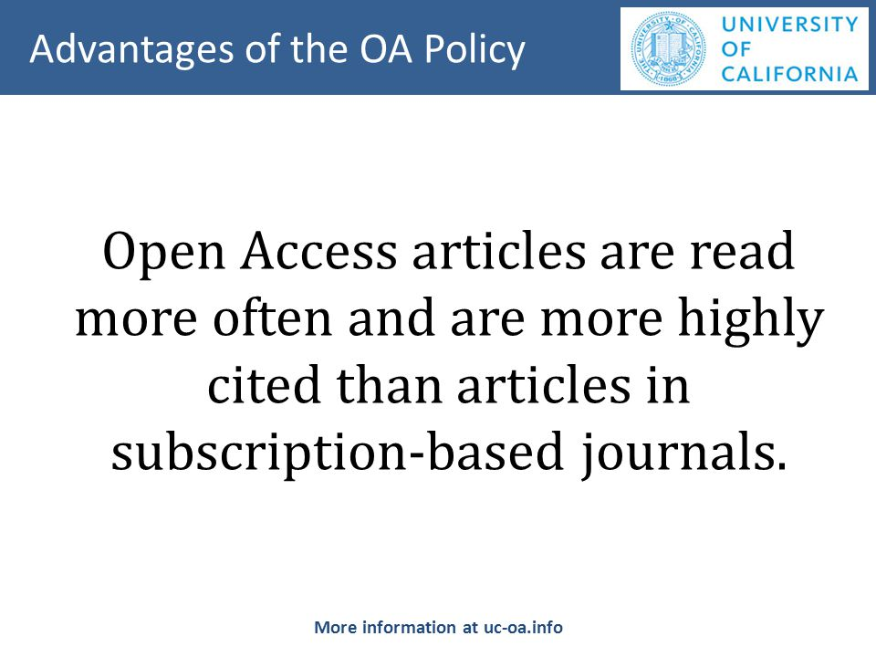 Open Access articles are read more often and are more highly cited than articles in subscription-based journals.